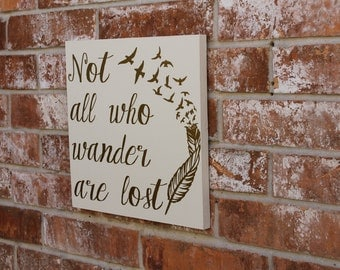 Not All Who Wander Are Lost, JRR Tolkien, Wall Decor