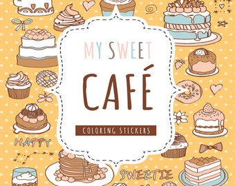 My Sweet Cafe Stickers Coloring Book For Adults Food Cake Bread Ice Cream Cooking Dessert 300