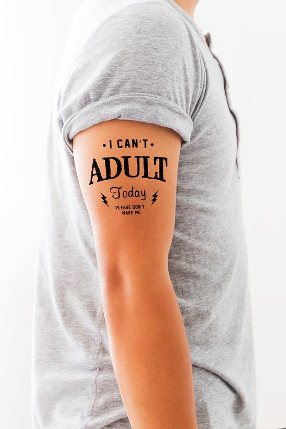 Temporary tattoo i can 39 t adult today funny by fuzzyandbirchco for Adult temporary tattoo