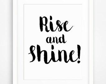 Rise and Shine Printable Morning Typography Printable Wall Art Decor Motivational Morning Decoration Motivational Printable