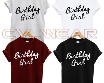 birthday girl t shirt fashion gift occasian  husband tumblr quote slogan swag dope gift present christmas xmas  unisex