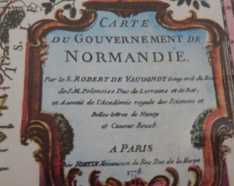 NORMANDIE FRANCE printed in 1909, a copy of the 1778 Carte du Government de Normandie France