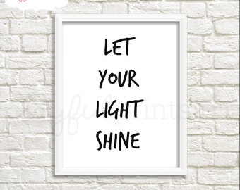 Let Your Light Shine Print, 8x10, Instant Download
