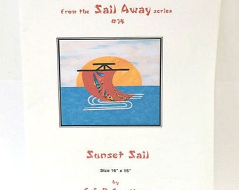 Sunset Sail Quilt Pattern / Sail Away Series / G & R Creations Pattern /  Wall Hanging Pattern / Applique Pattern / Quilting Pattern