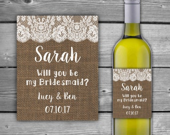 PRINTABLE - Burlap & Lace - Will You Be My Bridesmaid Wine Label - Bridesmaid Request Label - Wine Bottle Label - DIY - 0091