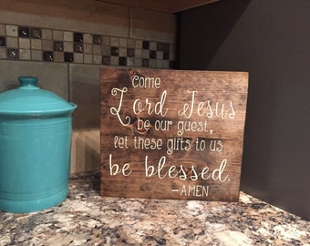 Come Lord Jesus-Table Prayer Sign