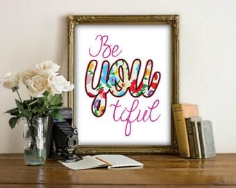 Beyoutiful Printable, BeYOUtiful, Beautiful Print, Inspirational Quote, Gift for her, Bathroom Printable, Women Gift, Wall Art Prints