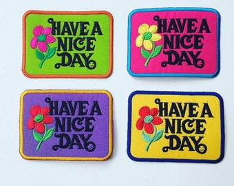 "Hippie ""Have a Nice Day"" Patch in 4 Assorted Colors"