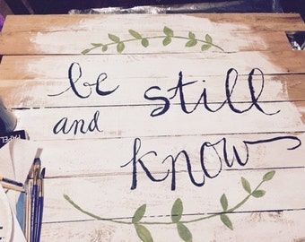 Be Still And Know Wood Art