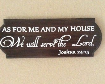 As for me and my house we will serve the Lord wood sign