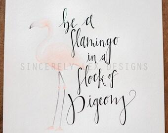 PRE ORDER** Be a Flamingo