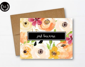Just Because, Greeting Card