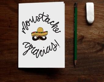 Moustache Gracias - Printable Greeting Card - Thank You Spanish Pun Muchas Gracias