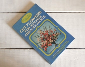 Vintage Constance Spry Flower Arranging Guide Book by Harold Piercy
