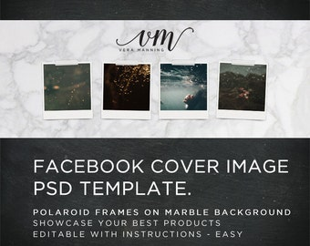 Facebook Timeline Cover Image Photoshop Template - Realistic Instant Photo Frames Marble Background Texture - Editable Layers Smart Objects