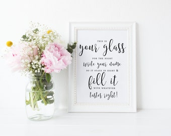 Here's Your Glass for the Night Wedding Bar Sign, Write Name Fill it with What Tastes Right, Take a Glass,