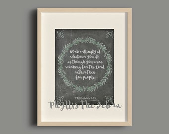Colossians 3:23/8x10/calligraphy print/Scripture print/chalkboard print/Printable/art wall decor/Quote poster/Instant download/inspirational