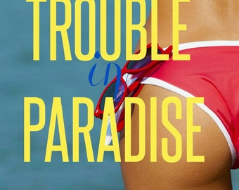 Trouble in paradise PreMade book cover