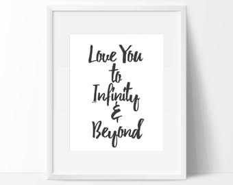 "Quote ""Love you to Infinity and beyond"""