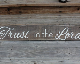 Trust in the Lord Rustic Wood Sign