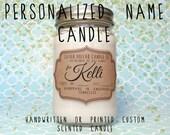 Personalized Candle,Name Gift,Bridesmaid Gift,Brother Gift,Baby Shower Gift,Custom Candle,Gift for Mom,Birthday,Wedding candle,Custom Name