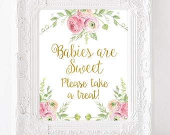 Babies Are Sweet Please Take A Treat Baby Shower Table Sign Gold Baby Shower Decorations Floral Baby Sign Dessert Table Sign Favors Signs