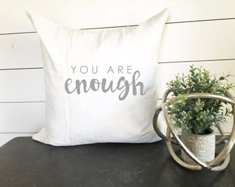You are Enough Pillow Cover, Custom Pillow, Throw Pillow, Decorative Pillow, 18x18 Pillow Cover, Biblical Decor, Bible Decor, Bible Pillow