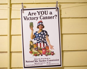 Are YOU A Victory Canner? - Vintage Poster Reproduction - Lady Liberty With Canned and Fresh Foods, Patriotic Dress