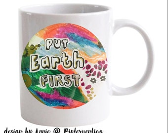 Put Earth First (PINtervention Collab)
