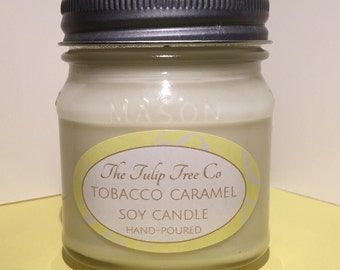 Soy Wax Candle||Tobacco Caramel||8 oz||Soy Wax Mason Jar Candle||Hand Poured Soy Candle||Handmade Soy wax Candle