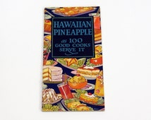1926 Hawaiian Pineapple As 100 Good Cooks Serve It - Pineapple Canners Association Advertising Recipes