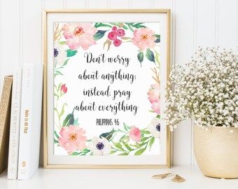 Philippians 4:6, Don't Worry About Anything, Bible Verse Print, Bible Quotes, Scripture Decor, Wall Art, Scripture Art, Bible Artwork
