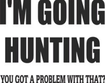 going hunting