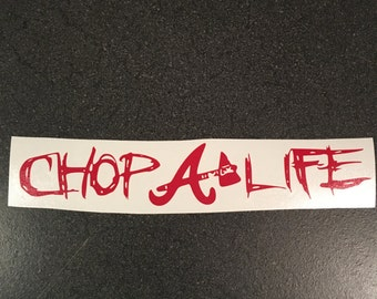 Atlanta Braves Decal. Chop Life Sticker
