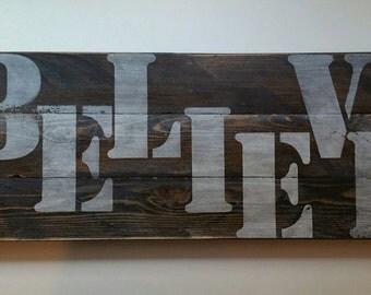 BELIEVE, Reclaimed Barn Wood Sign
