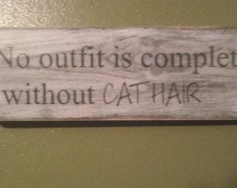 Handmade Cat Hair Sign