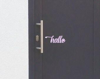 Front door welcome sign - Hallo - Front door - Vinyl decal