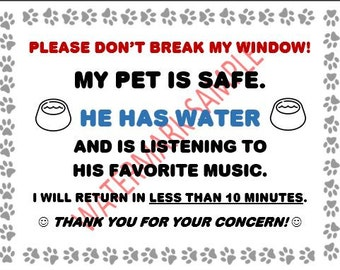 My Pet is Safe - Please Don't Break My Window - Sign - Digital Download for Print & Laminate