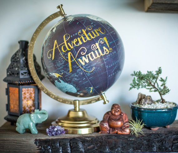 Adventure Awaits Calligraphy Globe
