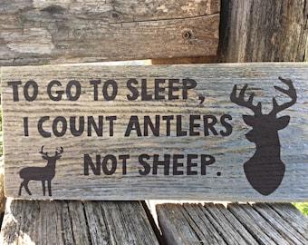 To Go To Sleep I Count Antlers Not Sheep, Reclaimed Wood, Boys Room, Nursery Sign, Rustic Nursery, Country Nursery, Deer Sign,