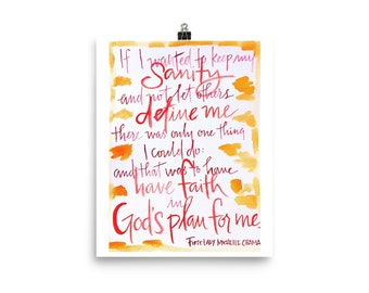 Michelle Obama quote, Have faith in God's plan, poster, watercolor print, FLOTUS, gift for graduate, inspirational quote