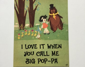 "8x10 Print, ""I Love It When You Call Me Big Pop-Pa"""