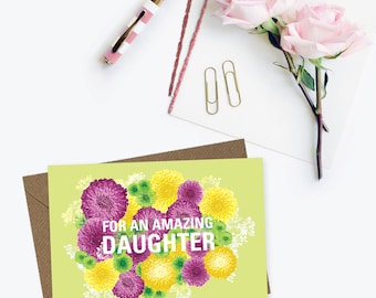 For an amazing daughter card, daughter's birthday card, card for daughter