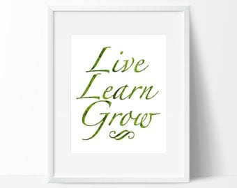 Live Learn Grow, Printable Art, Instant Download