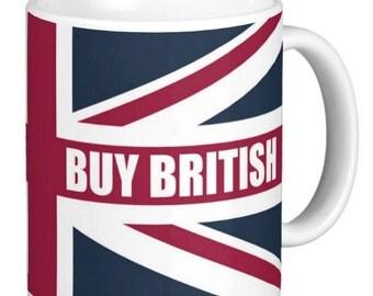 British   Buy British   Buy British Gift Mug   Support Britain Mug   British Gift Mug   Union Jack Mug