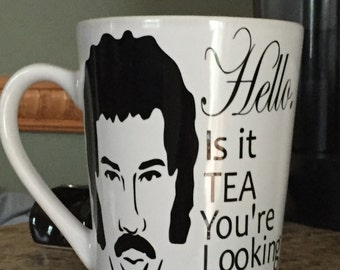Hello...is it TEA you're looking for? Funny Lionel Richie ceramic mug