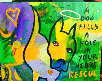 Dog fills Heart Love Rescue Painting