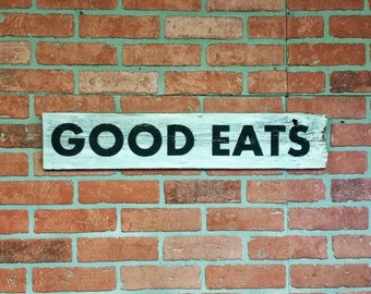 Good Eats Wood Sign Rustic Kitchen Wall Decor Black White Hanging Sign
