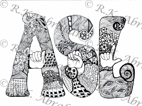 ASL Zentangle coloring page 8x 10 card stock