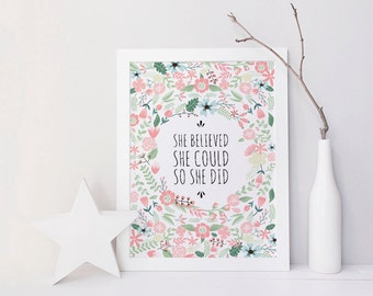 Nursery print, top selling items, wall art prints, floral nursery wall art, she believed she could so she did, nursery decor kids room decor